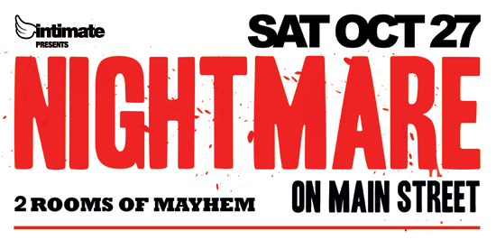 Intimate presents NIGHTMARE ON MAIN ST